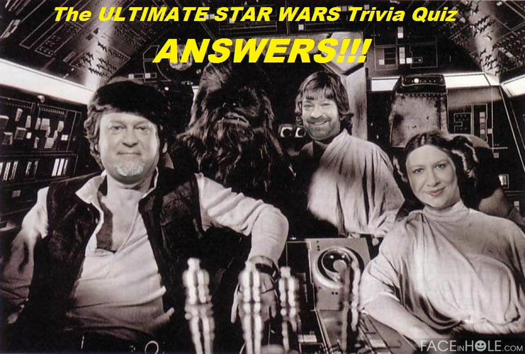 The ULTIMATE STAR WARS Trivia Quiz: ANSWERS!