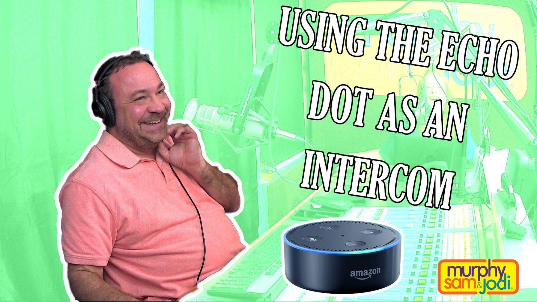 WATCH: ECHO DOT AS AN INTERCOM