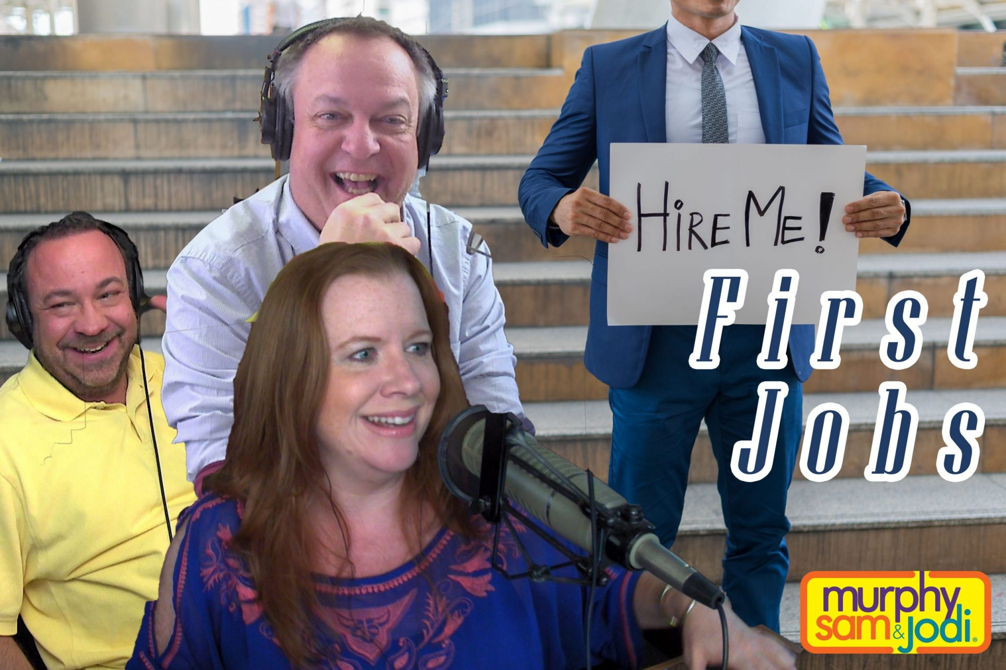 PODCAST: FIRST JOBS