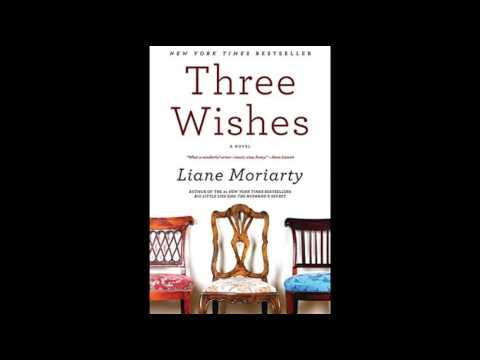 'THREE WISHES' BY LIANE MORIARTY
