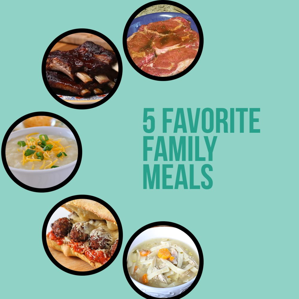 Five Favorite Family Meals